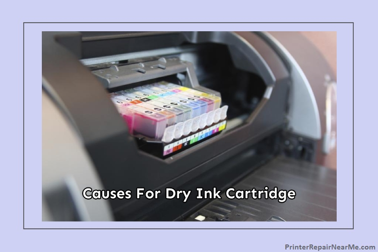 What-is-causing-a-dry-ink-cartridge-to-my-printer-How To Fix Dry Ink Cartridge